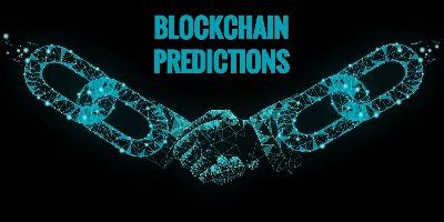 Blockchain Predictions