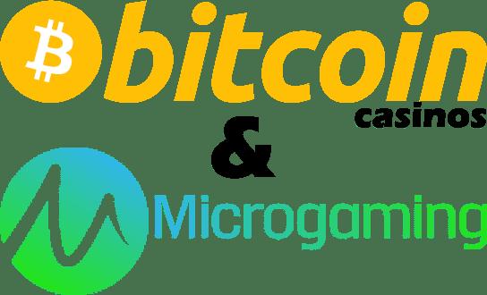 microgaming bitcoin casinos