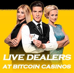 bitcoin casino live dealers